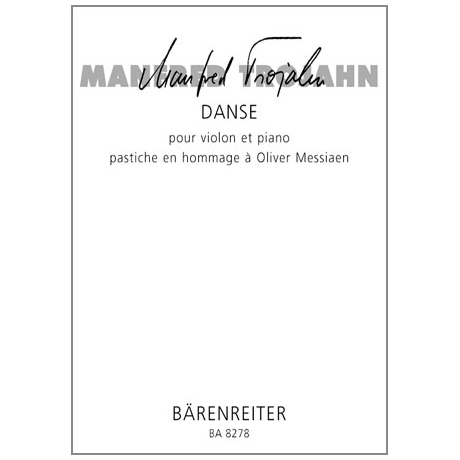 Trojahn, M.: Danse - pastiche en hommage à Olivier Messiaen