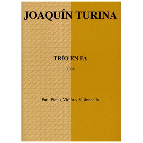 Turina, J.: Trio En Fa (f-moll)