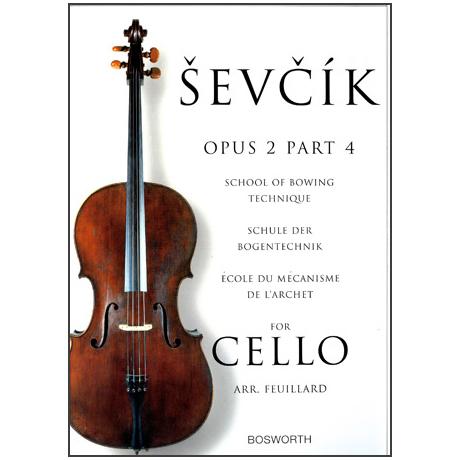 Sevcik, O.: Schule der Bogentechnik für Cello op. 2 Heft 4