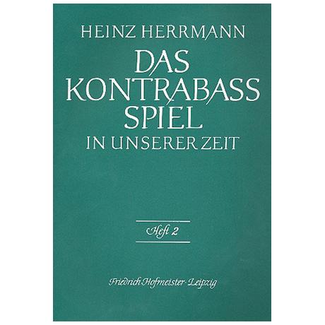 Herrmann, Heinz: Das Kontrabass-Spiel in unserer Zeit
