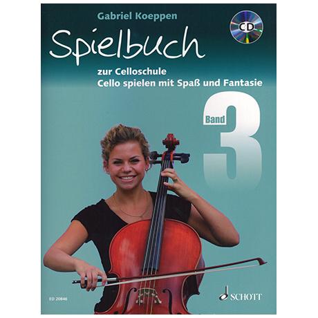 Koeppen, G.: Cello spielen mit Spaß und Fantasie Band 3 (+CD) - Spielbuch