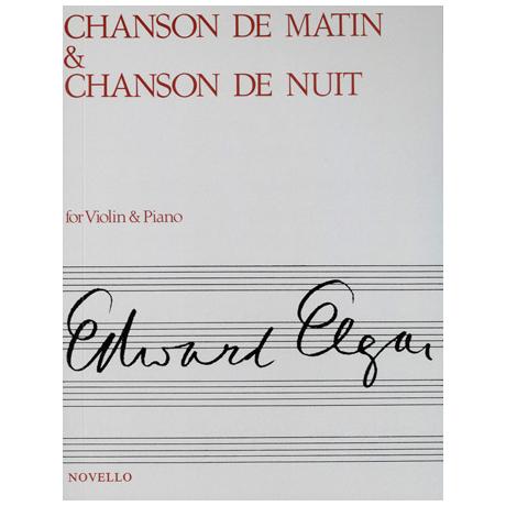 Elgar: Chanson de Matin / Chanson de Nuit