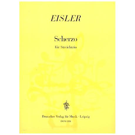 Eisler, H.: Scherzo für Streichtrio, Partitur und Stimmen