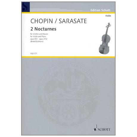 Chopin / Sarasate: 2 Nocturnes Op.9 Nr.2 und Op.27 Nr.2