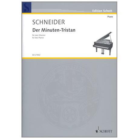 Schneider: Der Minuten-Tristan