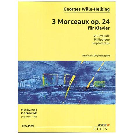 Wille-Helbling, G.: 3 Morceaux Op. 24