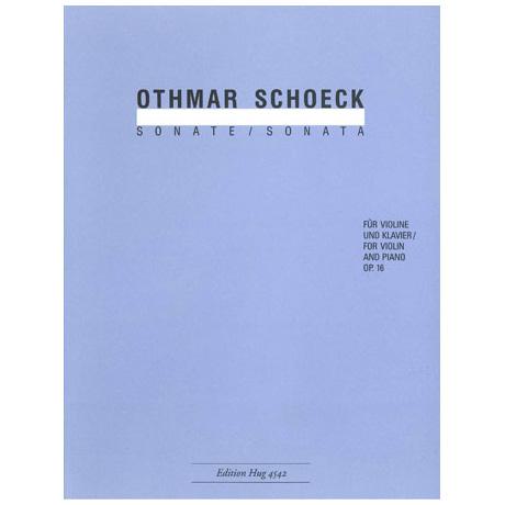 Schoeck, O.: Violinsonate Op. 16 D-Dur