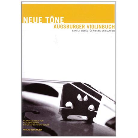 Neue Töne - Augsburger Violinbuch Band 2