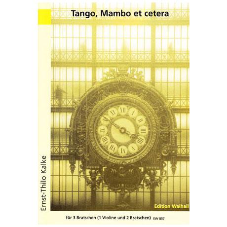Kalke, E. T.: Tango, Mambo et cetera