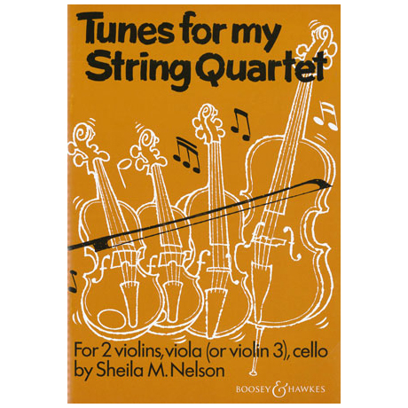 Nelson, S.: Tunes for my String Quartet