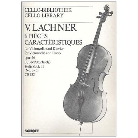 Lachner, V.: 6 Pièces caractéristiques Op.16 Band 2 (Nr.5-6)