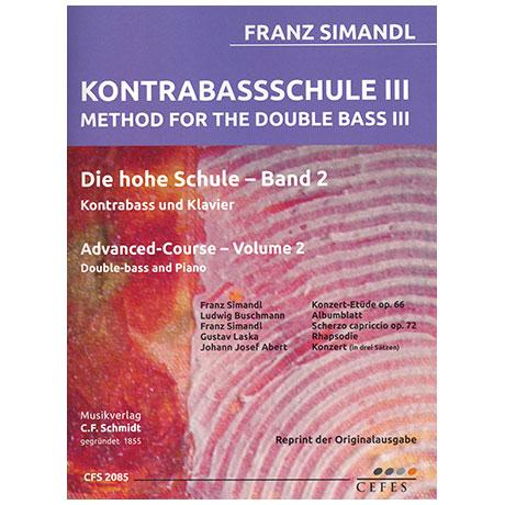 Simandl, F.: Kontrabassschule III - Die hohe Schule Band 2
