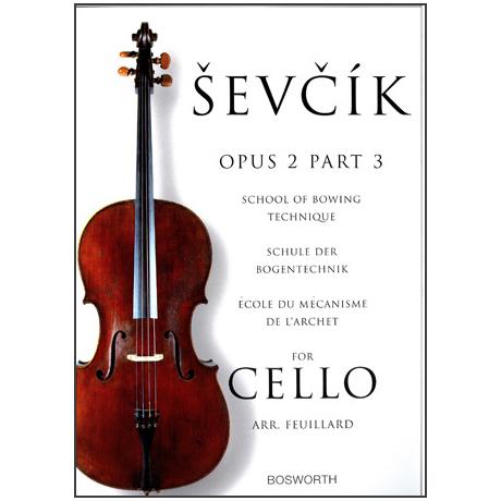 Sevcik, O.: Schule der Bogentechnik für Cello op. 2 Heft 3