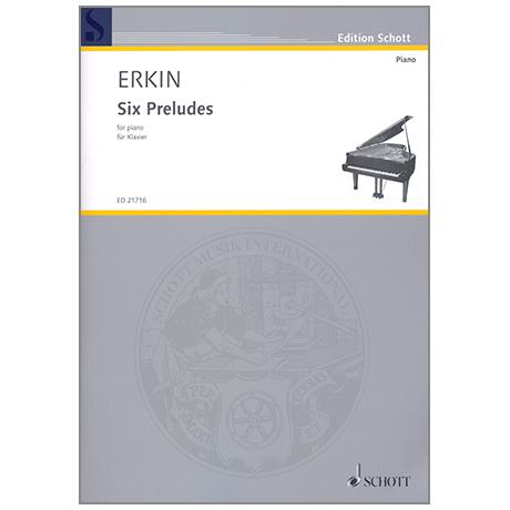 Erkin: Six Preludes
