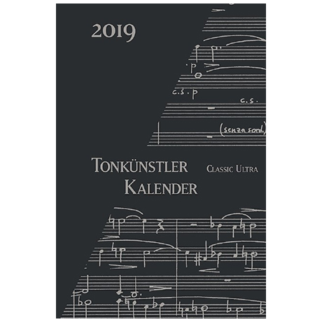 Tonkünstler-Kalender »Classic Ultra« 2019 – Jetzt vorbestellen!