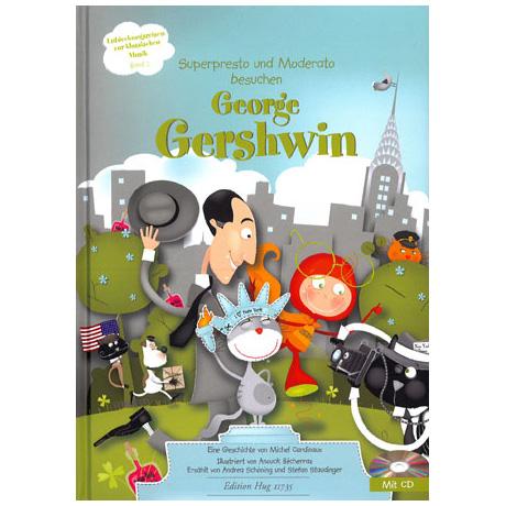 Superpresto und Moderato besuchen... Band 2 - George Gershwin (+CD)