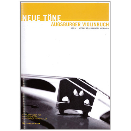 Neue Töne - Augsburger Violinbuch Band 1