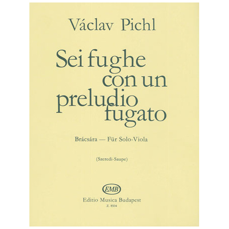 Pichl, V.: Sei fughe con un preludio fugato Op.41