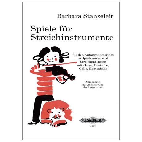Stanzeleit, B.: Spiele für Streichinstrumente