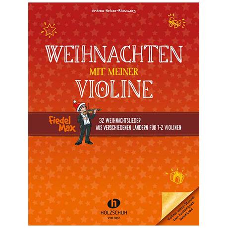Holzer-Rhomberg, A.: Weihnachten mit meiner Violine