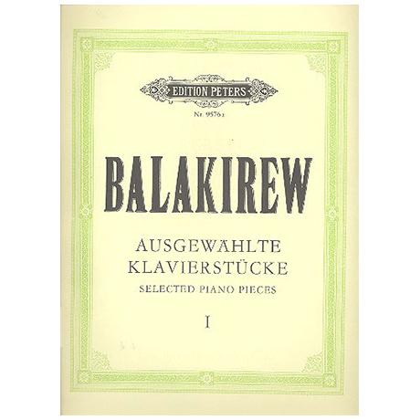 Balakirev, M.: Ausgewählte Klavierstücke Band I