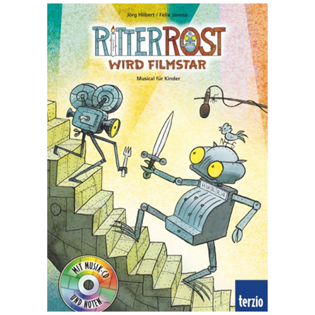 Janosa, F.: Ritter Rost wird Filmstar (+CD)
