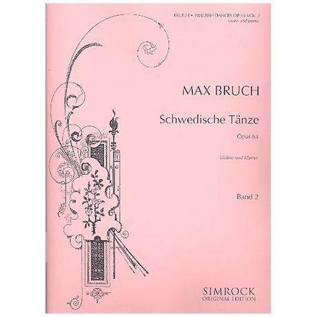 Bruch, M.: Schwedische Tänze Op.63 Band 2 (Nr.8-15)