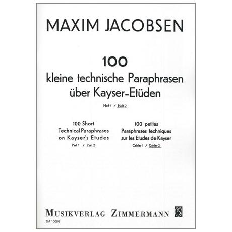 Jacobsen, M.: 100 kleine technische Paraphrasen über Kayser-Etüden Band 2