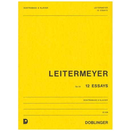 Leitermeyer, F.: 12 Essays Op.33
