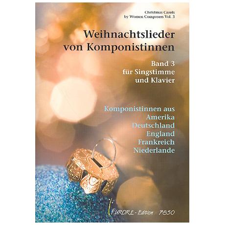 Weihnachtslieder von Komponistinnen Band 3