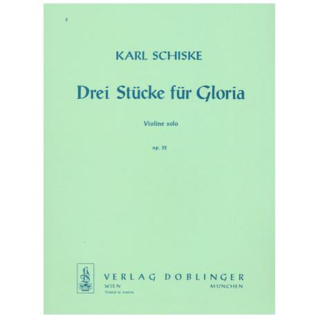 Schiske, K.: 3 Stücke für Gloria Op.32