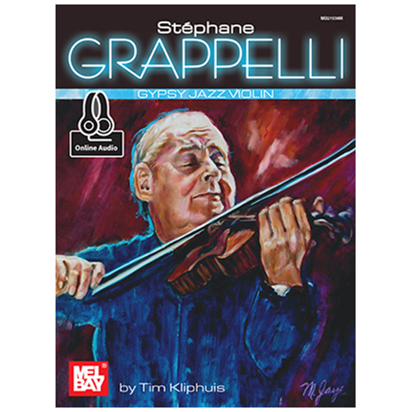 Kliphuis, T.: Stéphane Grappelli – Gypsy Jazz Violin (+Online Audio)