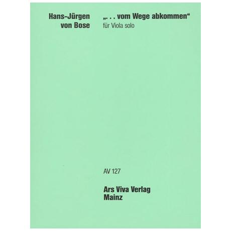 Bose, H.J.v.: Vom Wege abgekommen