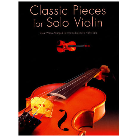 Classic Pieces for Solo Violin