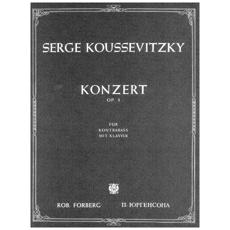Kussevitzki, S.: Kontrabasskonzert Op.3