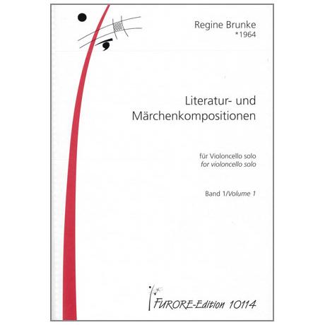 Brunke, R.: Literatur- und Märchenkompositionen Band 1