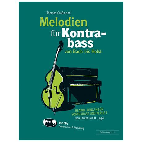 Großmann, Th.: Melodien für Kontrabass – von Bach bis Holst (+CD)