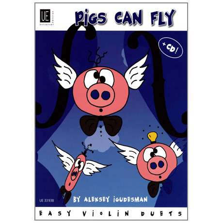 Igudesman, A.: Pigs can fly (+CD)