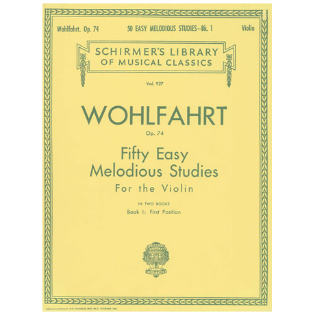 Wohlfahrt, F.: 50 Easy Melodious Studies op. 74 Band 1