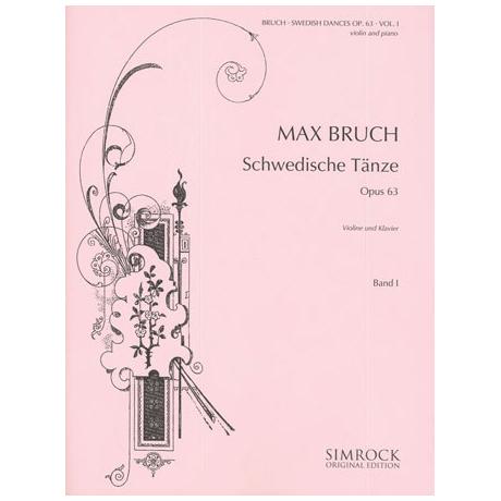 Bruch, M.: Schwedische Tänze Op.63 Band 1 (Nr.1-7)