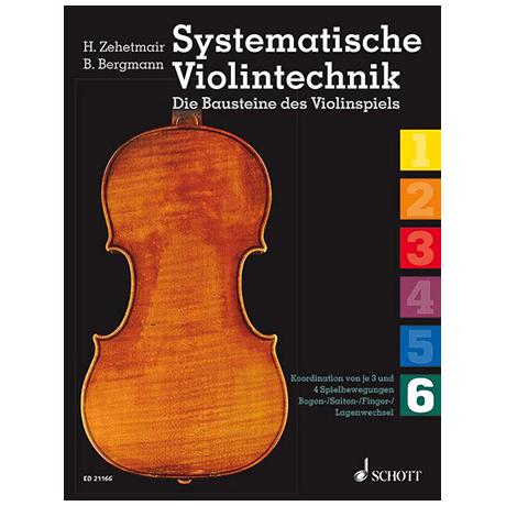Zehetmair, H./Bergmann, B.: Systematische Violintechnik Band 6