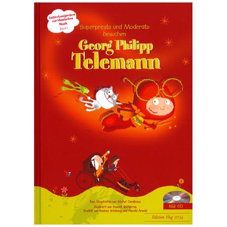 Superpresto und Moderato besuchen... Band 1 - Georg Philipp Telemann (+CD)