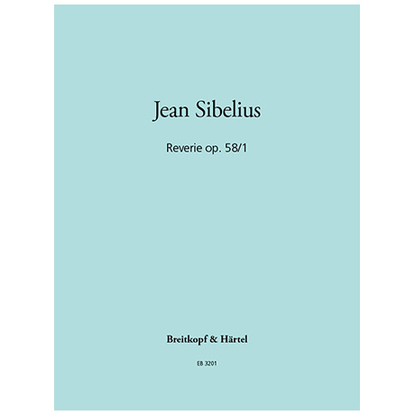 Sibelius, J.: Reverie Op. 58/1