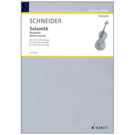 Schneider: Sulamith - Danses sacrees