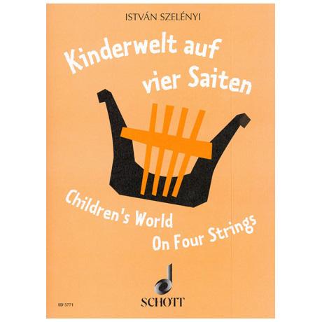 Szenlenyi, I.: Kinderwelt auf vier Saiten