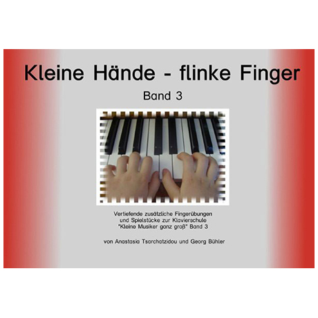 Kleine Hände - flinke Finger Band 3