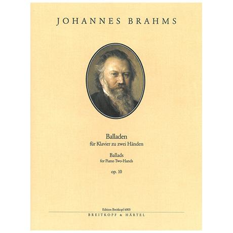Brahms, J.: Balladen Op. 10