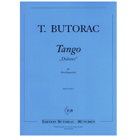 Butorac, T.: Tango DOLORES (U-Musik)