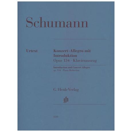 Schumann, R.: Konzert-Allegro mit Introduktion Op. 134