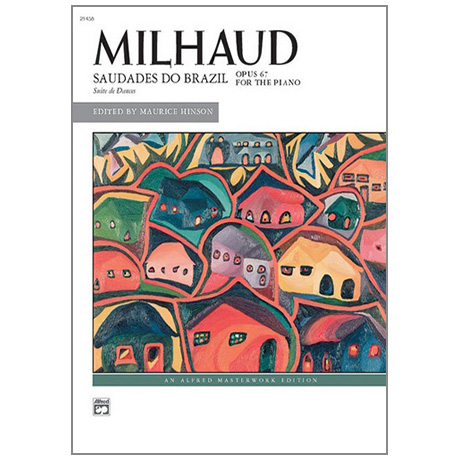 Milhaud, D.: Saudades do Brazil Op. 67